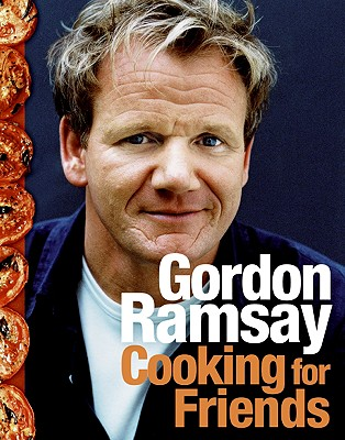 Cooking for Friends By Ramsay, Gordon/ Quah, Emily (EDT)/ Isager, Ditte (PHT)