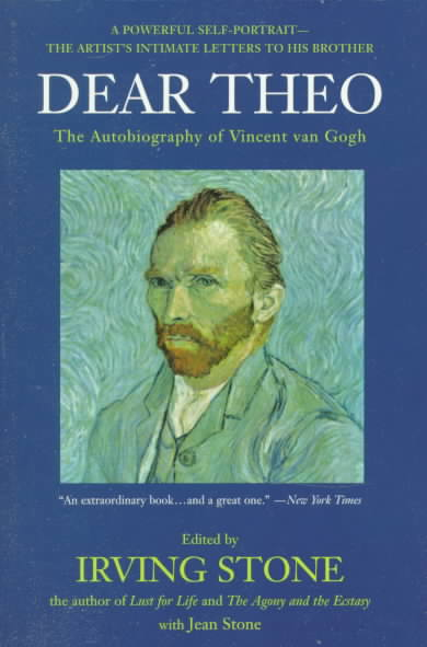 Dear Theo By Gogh, Vincent Van/ Stone, Irving (EDT)/ Stone, Jean